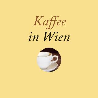 Kaffee in Wien - Buch über Wiener Kaffeehauskultur und Kaffee