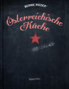 Österreichische küche reloaded | bernie rieder | kochbuch ... - österreichische Küche Kochbuch