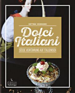 """Abbildung des Buchcovers von """"Dolci Italiani"""""""