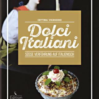 Dolci Italiani – Süße Verführung auf Italienisch – Rezension