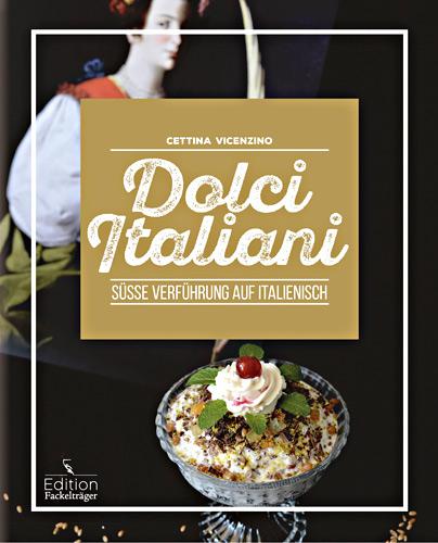 "Abbildung des Kochbuchs ""Dolci Italiani"""