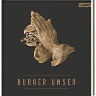 """Das Buchcover von """"Bürger Unser"""", auf dem zwei betende Hände einen Burger halten."""
