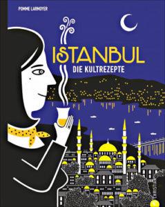 """Buchcover von """"Istanbul - die Kultrezepte"""""""