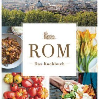 """Coverabbildung von """"Rom - das Kochbuch"""""""