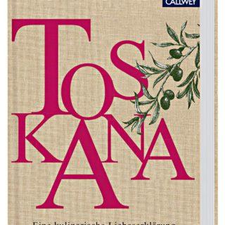 Buchcover von Toskana: Eine kulinarische Liebeserklärung