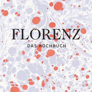 Rezension: Florenz – das Kochbuch