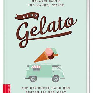 Giro Gelato – Auf der Suche nach dem besten Eis der Welt