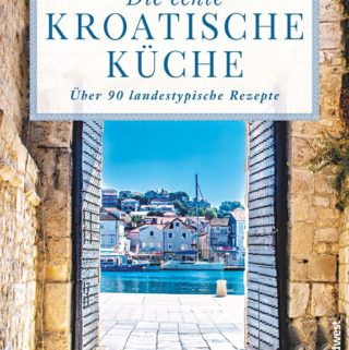 """Buchcover von """"Die echte kroatische Küche"""""""