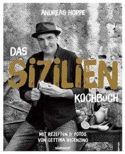 """Buchcover von """"Das Sizilien-Kochbuch"""" von Andreas Hoppe"""