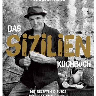 Rezension: Das Sizilien-Kochbuch von Andreas Hoppe