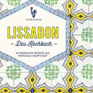 """Buchcover von """"Lissabon - das Kochbuch"""""""
