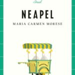 """Lieblingsorte: Neapel"" - der etwas andere Reiseführer"