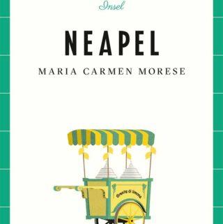 """Buchcover von """"Lieblingsorte: Neapel"""" von Maria Carmen Morese"""