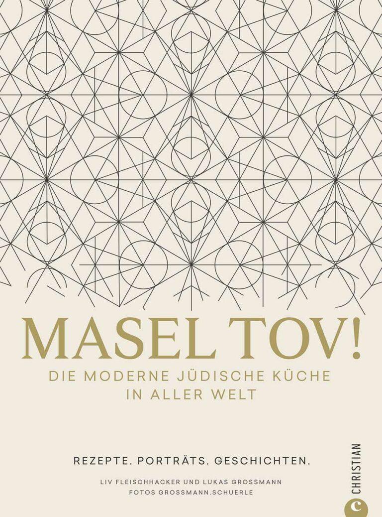 """Coverabbildung von """"Masel Tov! Die moderne jüdische Küche in aller Welt"""""""