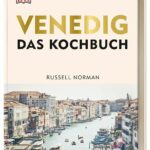 "Rezension: ""Venedig - das Kochbuch"""