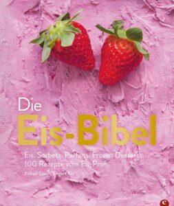 """Buchcover von """"Die Eisbibel"""""""