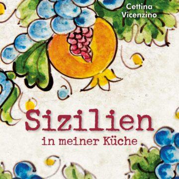 """Buchcover von """"Sizilien in meiner Küche"""""""