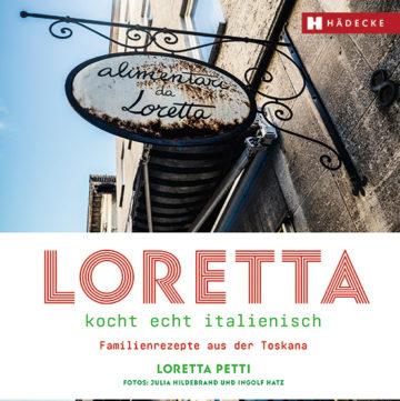 """Coverabbildung von """"Loretta kocht echt italienisch"""""""